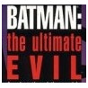 Batman: The Ultimate Evil Set