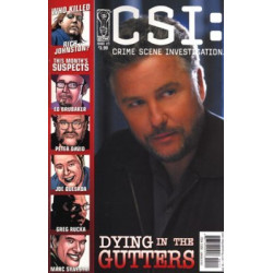 CSI: Crime Scene Investigation - Dying In the Gutters Issue 1