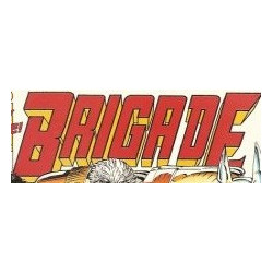 Brigade Volume 1 Collection Issues 1-3
