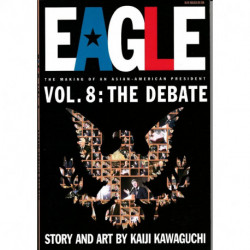 Eagle: The Making of An Asian-American President  Issue 08