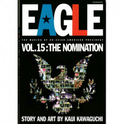 Eagle: The Making of An Asian-American President  Issue 15