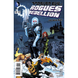 Forever Evil: Rogues Rebellion Issue 4