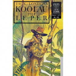 Jack London's Koolau The Leper Issue 1
