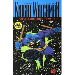 Knight Watchman: Graveyard Shift  Issue 1