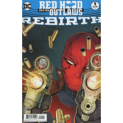 Red Hood and the Outlaws: Rebirth  Issue 1