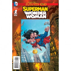 Superman / Wonder Woman: Futures End One-Shot Issue 1