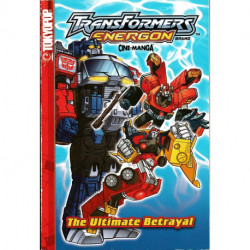 Transformers Energon Vol. 2 The Ultimate Betrayal