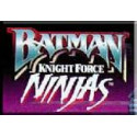 Batman: Knight Force Ninjas