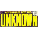 Adventures Into The Unknown Vol. 1